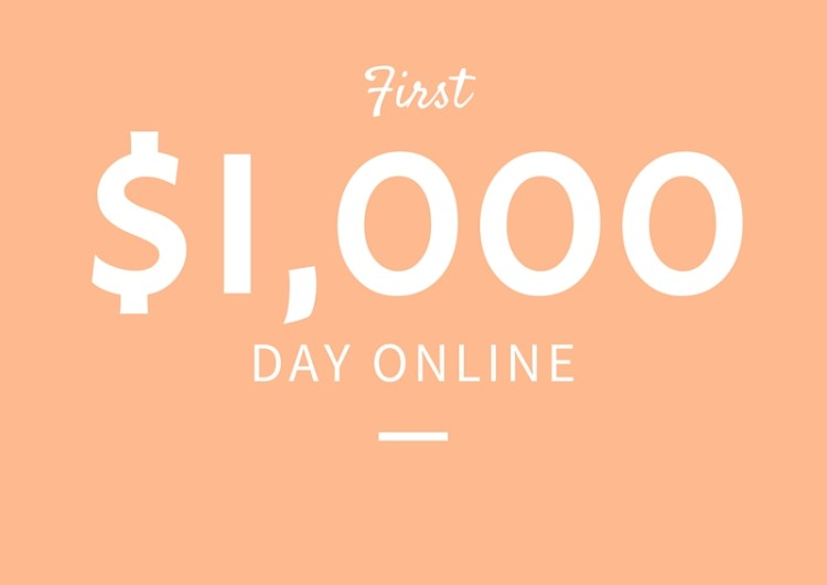 How to Make First 1,000/Day Online